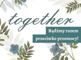 https://m00n.link/00pliki/together-badzmy-razem-przeciwko-przemocy-akcja.jpg